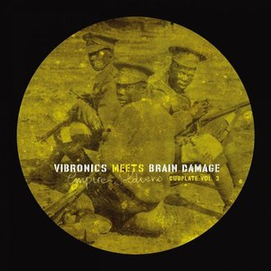 Vibronics альбом Empire Soldiers Dubplate Vol.3