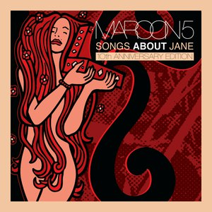 Maroon 5 альбом Songs About Jane: 10th Anniversary Edition
