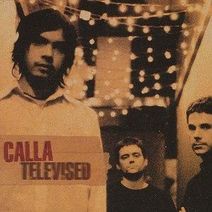 Calla альбом Televised