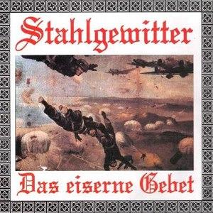 Stahlgewitter альбом Das eiserne Gebet