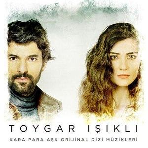 Toygar Işıklı альбом Kara Para Aşk (Original Soundtrack of Tv Series)