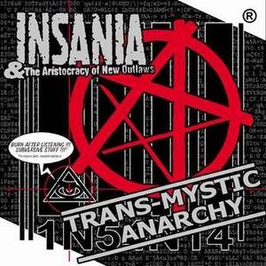 Insania альбом Trans-mystic anarchy