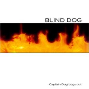Blind Dog альбом Captain Dog Logs Out