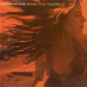 Shannon McNally альбом Bolder Than Paradise EP
