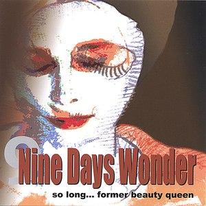 Nine Days Wonder альбом So Long Former Beauty Queen