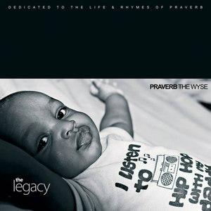 Praverb the Wyse альбом The Legacy