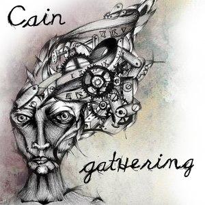 Cain альбом Gathering