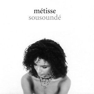 Métisse альбом Sousoundé