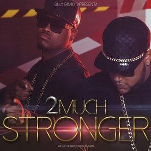 2Much альбом Stronger