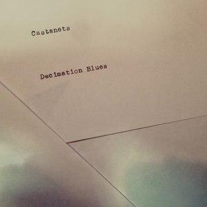 Castanets альбом Decimation Blues