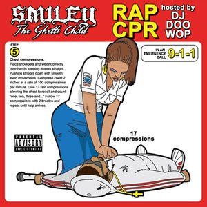 Smiley The Ghetto Child альбом Rap CPR