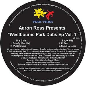 """Aaron Ross альбом Aaron Ross Presents: """"Westbourne Park Dubs EP VOL.1"""""""