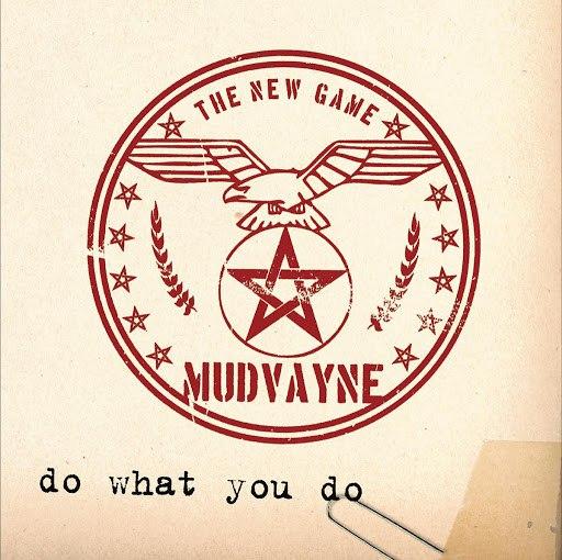 Mudvayne альбом Do What You Do