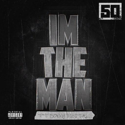 50 Cent альбом I'm The Man