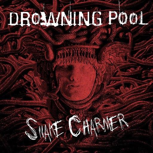 Drowning Pool альбом Snake Charmer