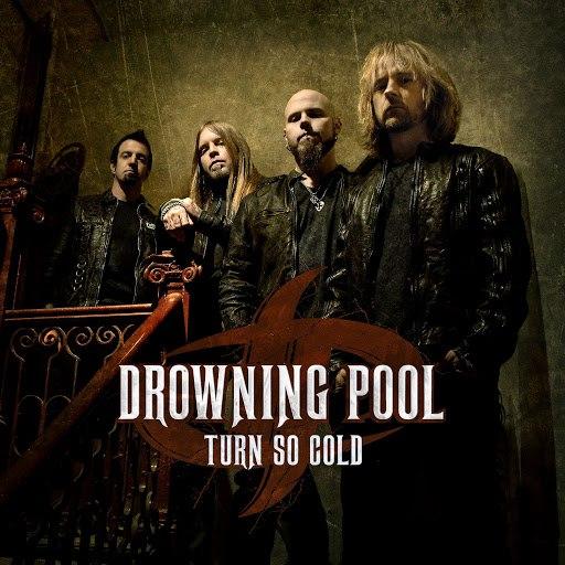 Drowning Pool альбом Turn So Cold