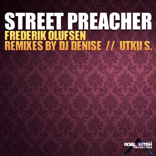 Frederik Olufsen альбом Street Preacher