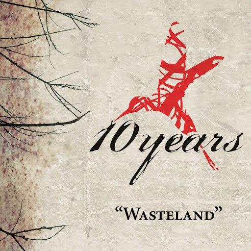 10 Years альбом Wasteland