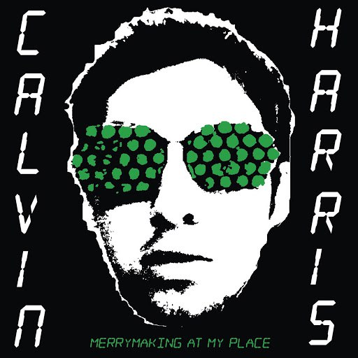 Calvin Harris альбом Merrymaking At My Place