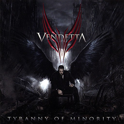 Vendetta альбом Tyranny of Minority