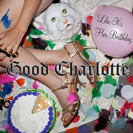 Good Charlotte альбом Like It's Her Birthday: The Remixes