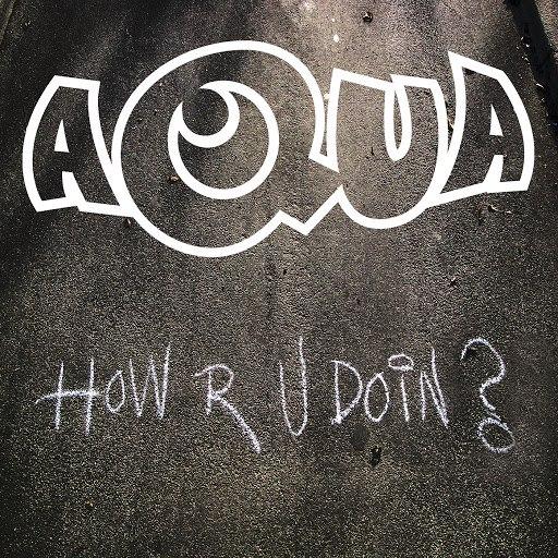 AQUA альбом How R U Doin?