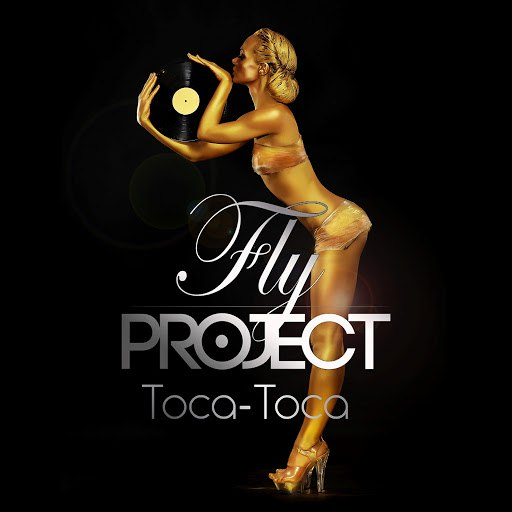Fly Project альбом Toca Toca