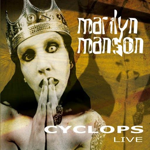 Marilyn Manson альбом Cyclops