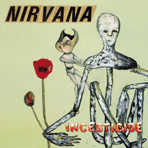 Nirvana альбом Incesticide