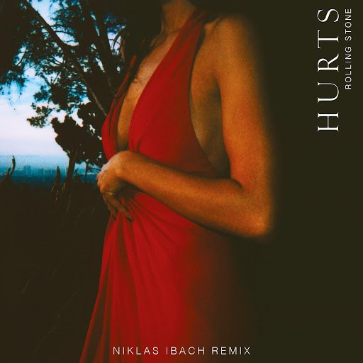 Hurts альбом Rolling Stone (Niklas Ibach Remix)