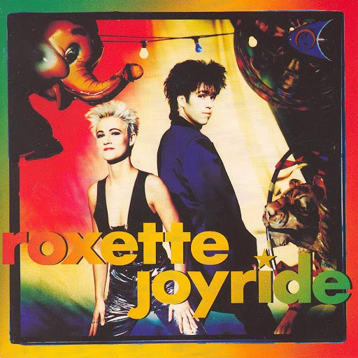 Roxette альбом Joyride (Deluxe Version)