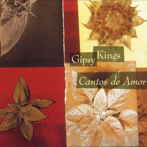 Gipsy Kings альбом Cantos de Amor / Love Songs