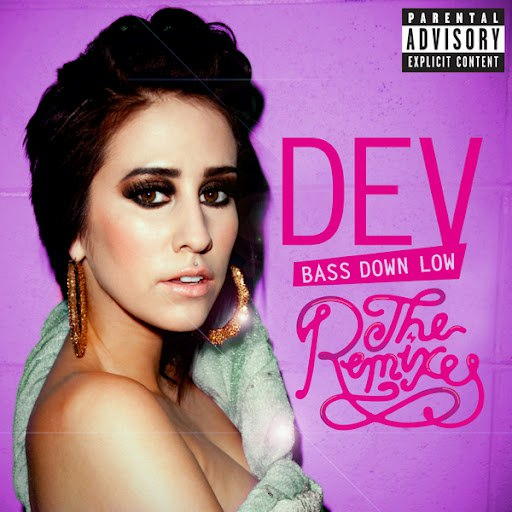 Dev альбом Bass Down Low: The Remixes