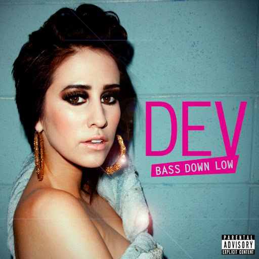 Dev альбом Bass Down Low