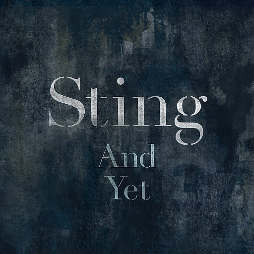 Sting альбом And Yet