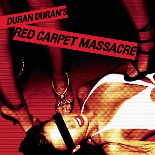 Duran Duran альбом Red Carpet Massacre