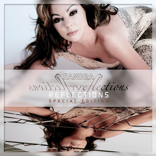 Sandra альбом Reflections: The Reproduced Hits [Special Edition]