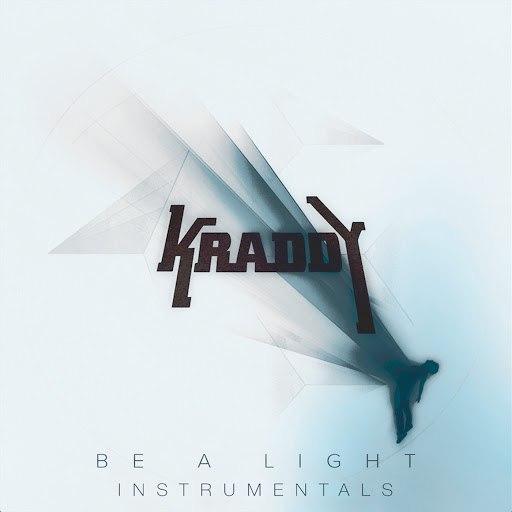 Kraddy альбом Be a Light - Instrumentals