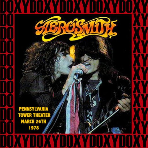 Aerosmith альбом Pennsylvania Tower Theater, March 26th, 1978 (Doxy Collection, Remastered, Live on Fm Broadcasting)