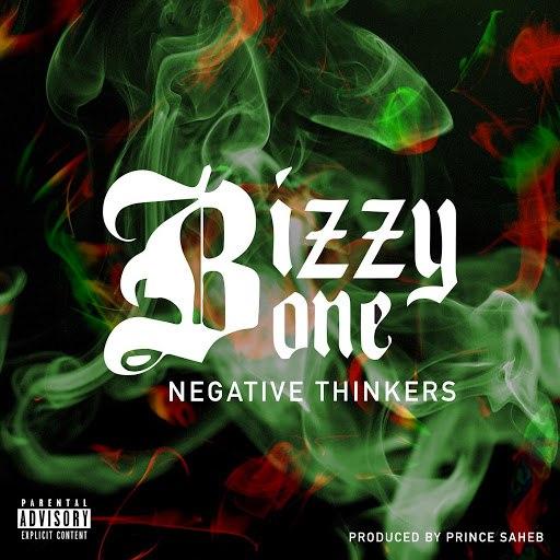 Bizzy Bone альбом Negative Thinkers