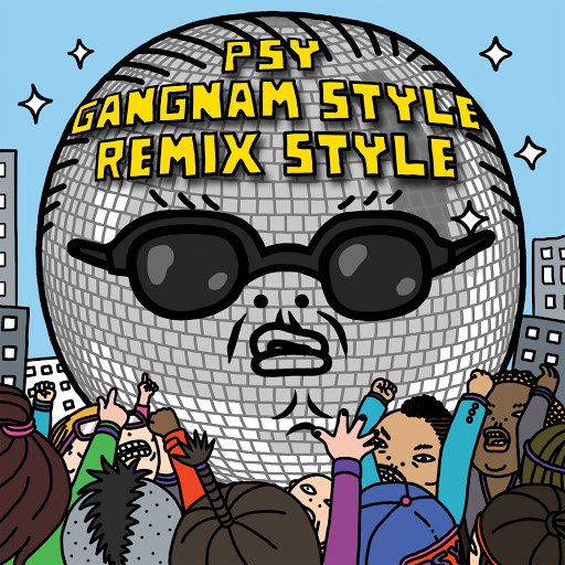 PSY альбом Gangnam Style (Remix Style EP Edited Version)