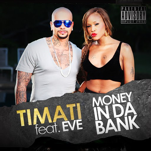 Тимати альбом Money in Da Bank (feat. Eve)