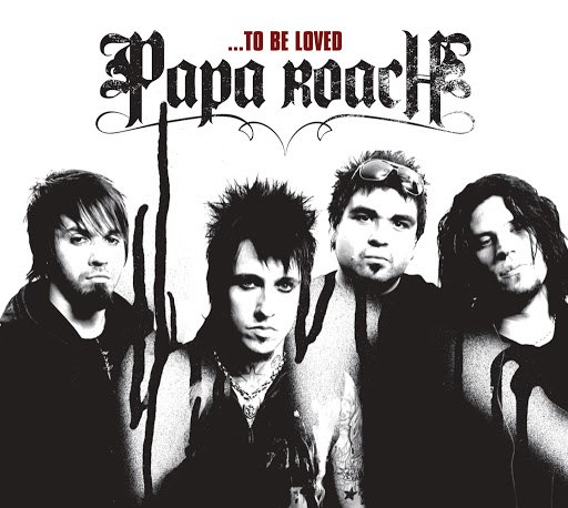Papa Roach альбом ...To Be Loved