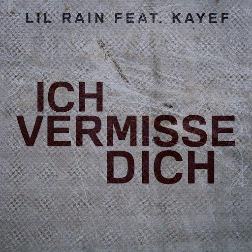 Lil Rain альбом Ich vermisse Dich (feat. KAYEF)
