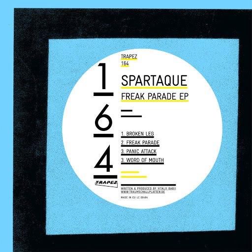Spartaque альбом Freak Parade EP