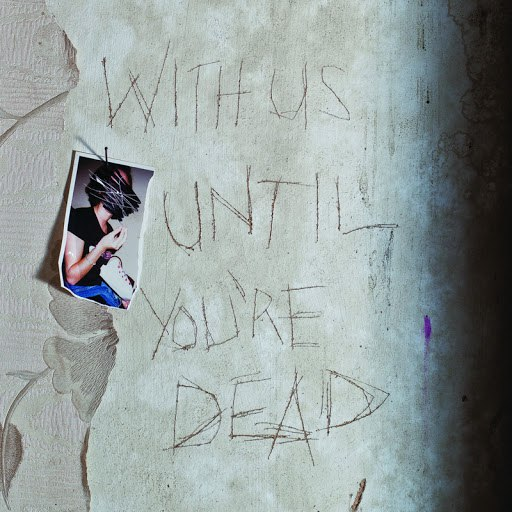 Archive альбом With Us Until You're Dead