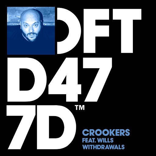 Crookers альбом Withdrawals (feat. WILLS)