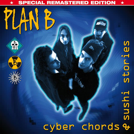 Plan B альбом Cyber Chords & Sushi Stories