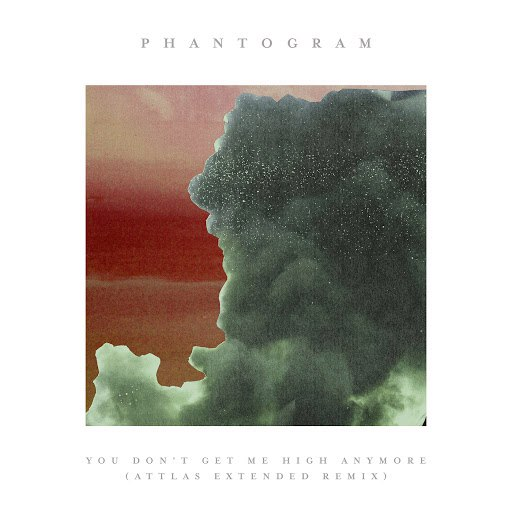 Phantogram альбом You Don't Get Me High Anymore (ATTLAS Extended Remix)