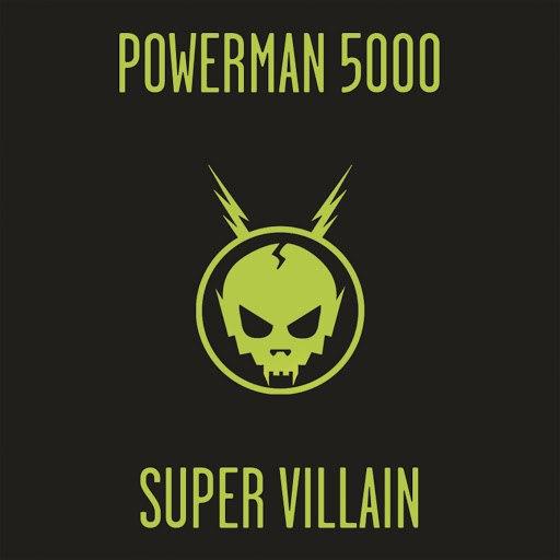 Powerman 5000 альбом Super Villain